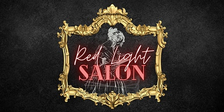 The Red Light Salon: Open Sessions - WELLNESS tickets
