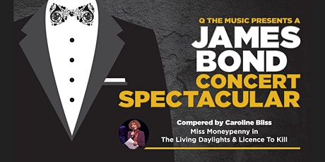 James Bond Concert Spectacular by Q The Music tickets