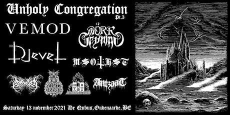 Unholy Congregation Pt. 3 billets