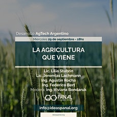 Desarrollo AgTech Argentino: La Agricultura que viene tickets