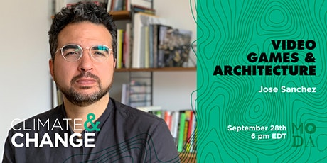 Climate & Change: Video Games & Architecture tickets