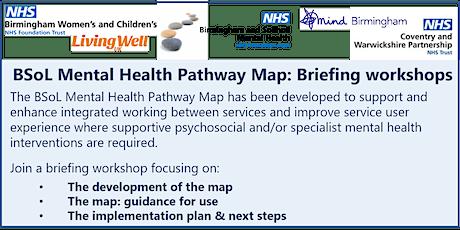 BSoL Mental Health Pathway Map - Briefing workshop tickets