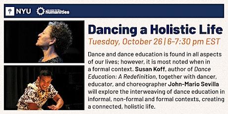Dancing a Holistic Life tickets