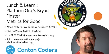 Lunch & Learn : Platform One's Bryan Finster Metrics for Good tickets