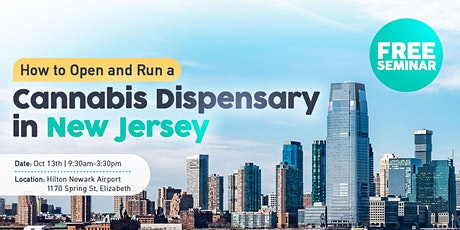 Free Seminar: How to Open and Run a Cannabis Dispensary in New Jersey tickets