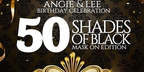 50 Shades of Black Party, An all Black Elegant Affair tickets