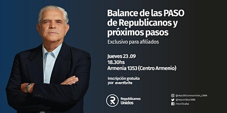Balance de las PASO de REPUBLICANOS y próximos pasos. Jue/23/set. 18:30 hs entradas