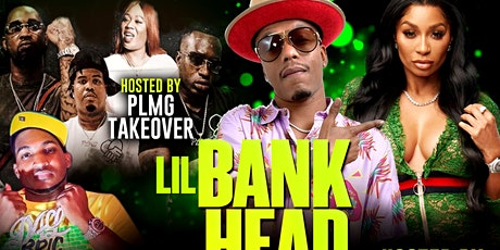 """LIL BANKHEAD BDAY BASH HOSTED BY KARLIE REDD """" $5 DRINKS & $50 BOTTLES tickets"""