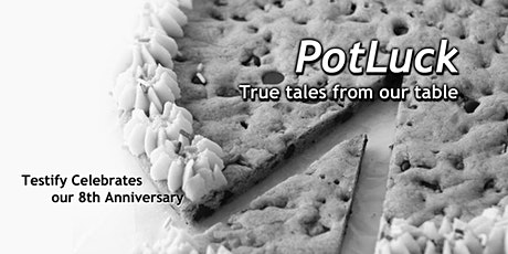 Testify presents Potluck tickets