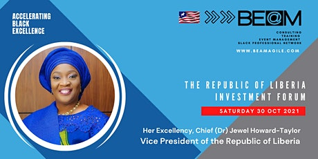 Vice President of Republic of Liberia, Investment Forum tickets