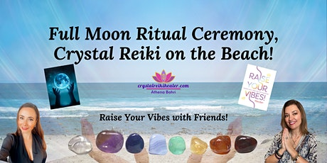 Full Moon Reiki Release Ritual and Ceremony tickets