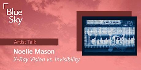 Noelle Mason Artist Talk tickets