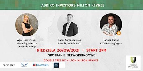 Spotkanie Asbiro Investors Milton Keynes - 26 września 2021 tickets