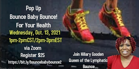 Bounce Baby Bounce for Your Health tickets