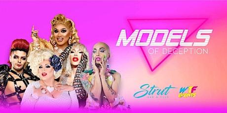 MODELS of DECEPTION  Dinner Drag Show! tickets