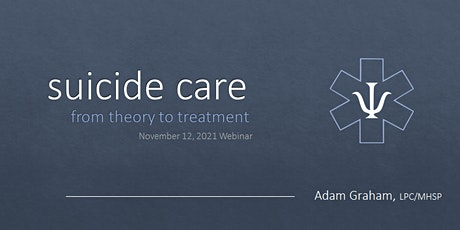 Suicide Care: From theory to treatment tickets
