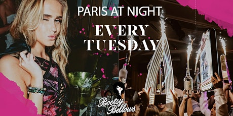 Paris at NightLA presents - House Tuesday at Bootsy Bellows tickets