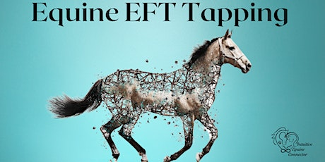 Equine EFT Tapping Masterclass tickets