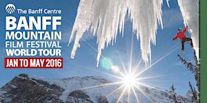 Banff Mountain Film Festival - Liverpool - 26 February...