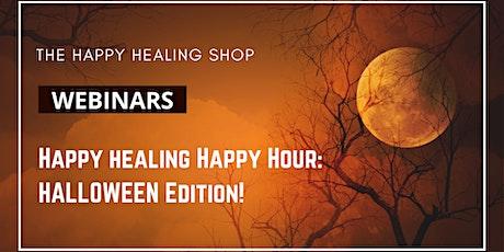 Happy Healing Happy Hour: Halloween Edition tickets
