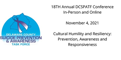 DCSPATF 18th Annual Conference: Cultural Humility & Resiliency tickets