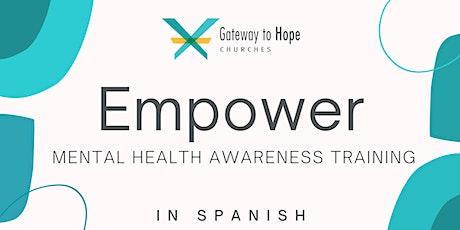 Empower: Entrenamiento de Concientización Sobre la Salud Mental En Español boletos