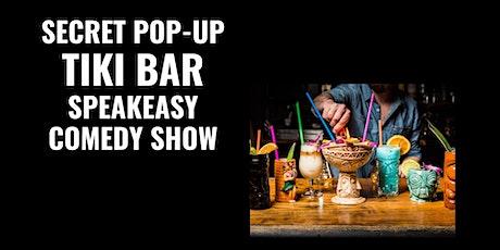 Secret Pop-Up Tiki Bar Speakeasy Comedy Show - Old Town Pasadena tickets