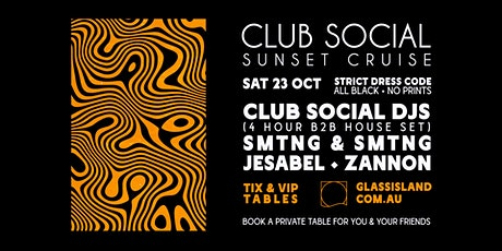 Glass Island - Club Social Sunset Cruise - Saturday 23rd October tickets