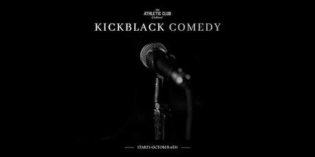 Kick Black Comedy | Oakland Comedy Show tickets
