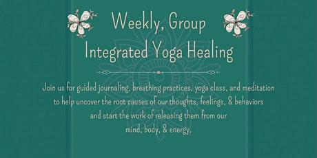 Weekly Group Integrated Yoga Healing tickets
