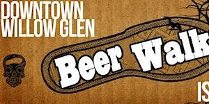 The Beerwalk - Willow Glen
