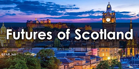 Futures of Scotland: Post-COVID Recovery tickets