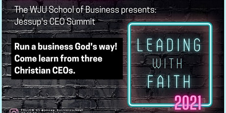 Jessup CEO Summit-Leading With Faith tickets