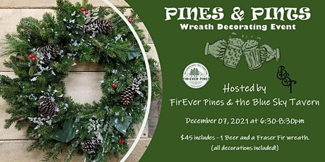 Pines & Pints - Wreath Decorating Event at Blue Sky Tavern tickets