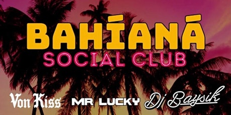 Bahiana Social Club at The Midway! tickets