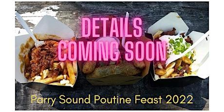 Parry Sound Poutine Feast tickets