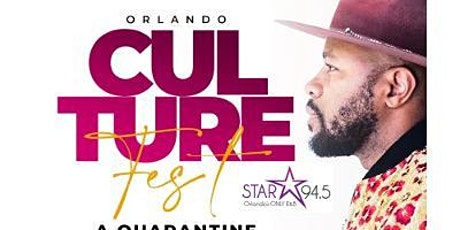 Orlando Culture Fest 2021 w/ DJ D NICE - Quarantine OUTSIDE Experience tickets