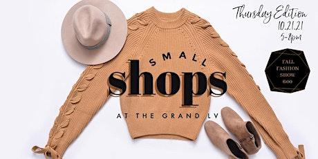 Fall Fashion Show & Small SHOPS tickets