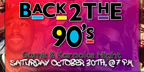 Back 2 The 90's  Costume Game Night tickets