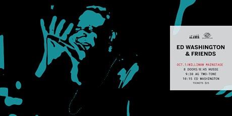 Amplify Alaska presents Ed Washington & Friends tickets