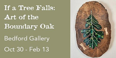 Opening Reception: If a Tree Falls tickets