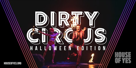 Dirty Circus: Halloween Spectacular tickets