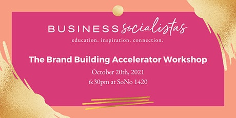 Brand Building Accelerator Workshop tickets