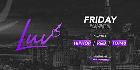 Luv Fridays tickets