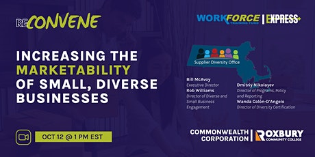 ReConvene Series: Increasing the Marketability of Small, Diverse Businesses tickets
