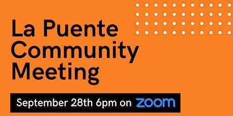 La Puente Community Meeting tickets