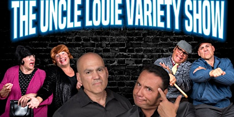 The Uncle Louie Variety Show - Springfield, MA  Dinner-Show tickets