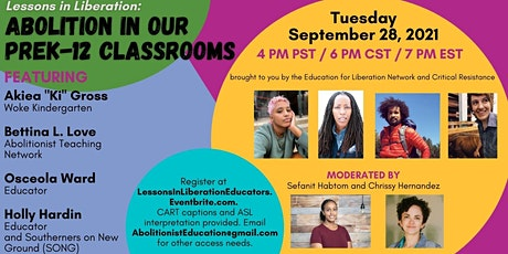 Lessons in Liberation: Abolition in our PreK-12 Classrooms tickets