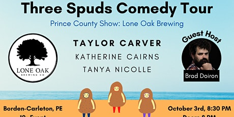 Three Spuds Comedy Tour: Lone Oak Brewing Show tickets