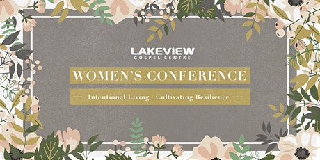 Lakeview Women's Conference   Intentional Living tickets